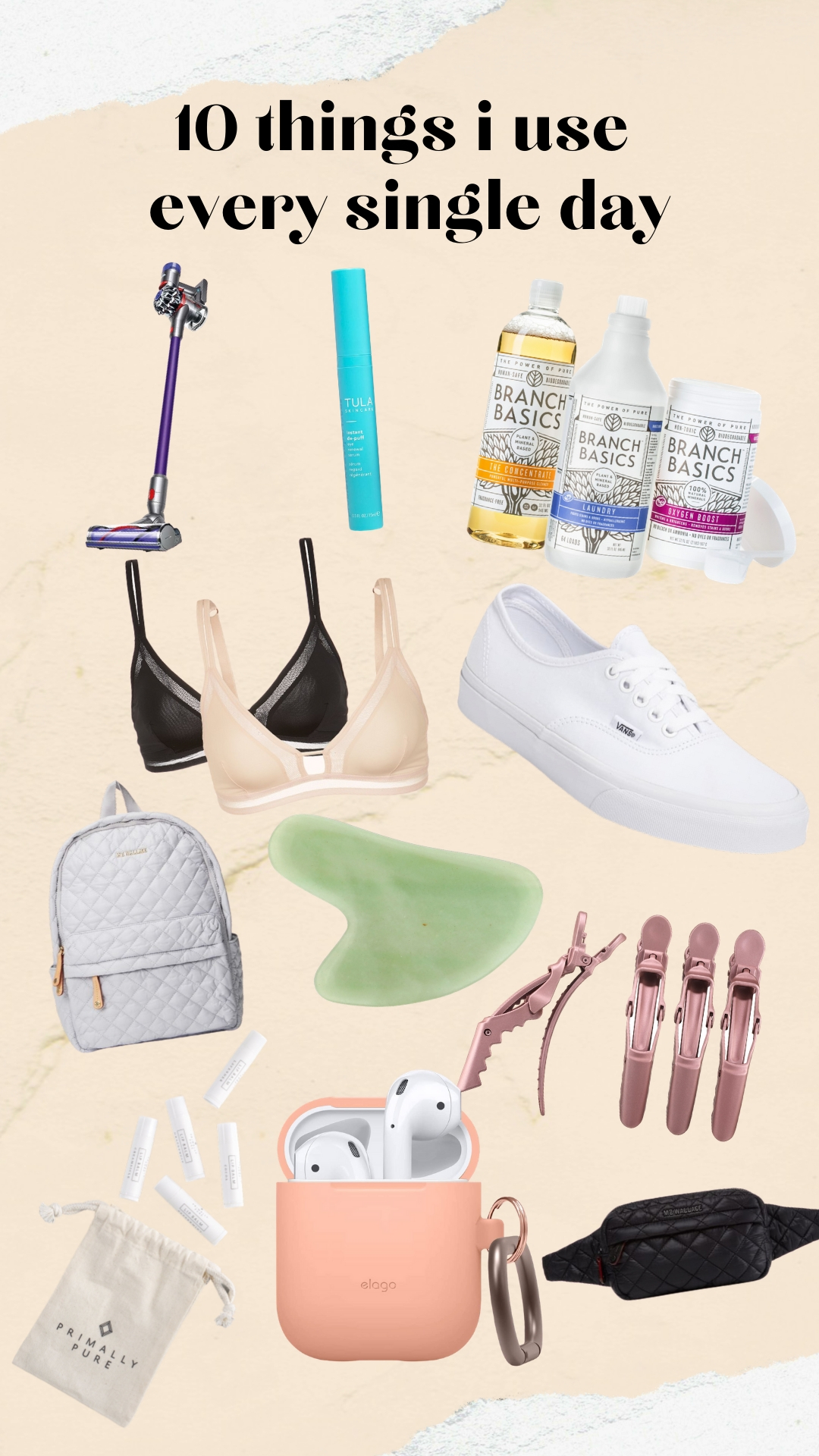 10 things i use every single day
