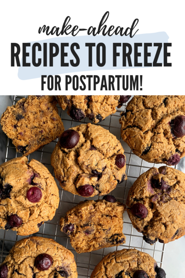 Make-Ahead Recipes to Freeze for Postpartum!
